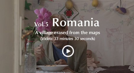 Vol. 5 Romania, a village erased from the maps