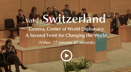Vol. 7 Geneva, Center of World Diplomacy A Second Front for Changing the World
